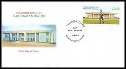 2013 Pakistan Inauguration Of Pak Army Museum FDC - Pakistan