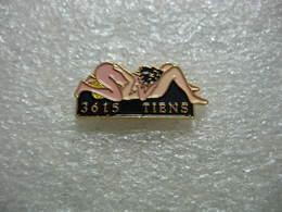 Pin's Position  69: Minitel 3615 Tiens - Pin-ups