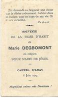 AMAY Carmel : Souvenir De La Prise D'habit De Marie Degbomont - 1923 - Faire-part