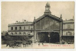 AMIENS SOMME : La Gare Du Nord - Chemins De Fer Du Nord - Attelages Chevaux Ed CN N° 211 - Voyagé SP 155 - Amiens