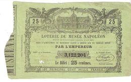 BILLET LOTERIE DU MUSEE NAPOLEON MONUMENT AMIENS EMPEREUR 1863 ??? - Billets De Loterie