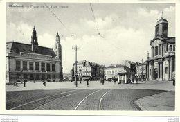 CHARLEROI - Place De La Ville Haute - N'a Pas Circulé - L'Edition Belge - Charleroi