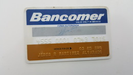 MEXICO - CREDIT  CARD - VISA - BANCOMER BANK - 1985 - Geldkarten (Ablauf Min. 10 Jahre)