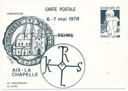 Entier Repiqué - 0,60 Juvarouen - 10eme Anniversaire Jumelage Aix La Chapelle / Reims - 1978 (Entier Neuf) - AK Mit Aufdruck (vor 1995)