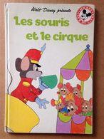 Disney - Mickey Club Du Livre - Les Souris Et Le Cirque (1990) - Books, Magazines, Comics