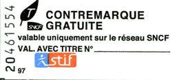 Contremarque Gratuite SNCF STIF - Railway