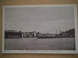 Le Palais  Entrée Du Port Très Rare - Belle Ile En Mer