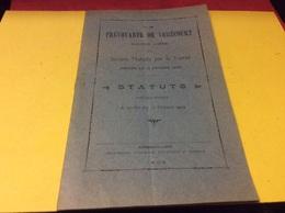 VOMECOURT Vosges. LA PRÉVOYANTE.  Statuts Année 1909 - Decretos & Leyes