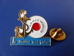 Pin's Militaire - La Marine Moi J'aime - Ammac Ingwiller - Amicale Des Marins Et Marins Anciens Combattants (LB3) - Army