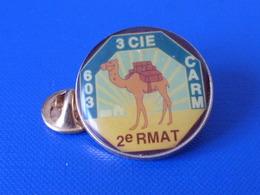 Pin's Militaire - 3ème Cie Compagnie - CARM 603 2è RMAT - Compagnie De Magasin - Chameau Dromadaire Desert Sahara (LB9) - Army