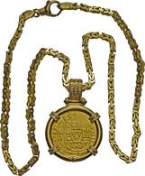 "Mexiko: Felipe V. 1700-1746: 8 Escudos 1715, Mexico City, Including A 18 K Gold Chain In ""square-byz - Mexico"