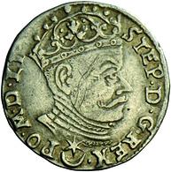 Litauen: Stafan Bathory 1576-1586: Dreigröscher 1581, Kratzer, Sehr Schön. - Lithuania