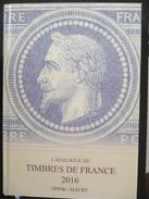 Catalogue De Timbres De France 2016 Spink Maury Neuf - Frankrijk