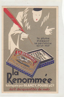 """La Plume """"Renommée"""" Carte Publ. Avec Pierrot  (A-64-161117) - Pubblicitari"""