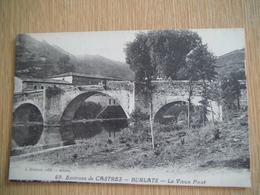 Les Environs Burlats Le Vieux Pont - Castres