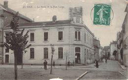 RARE CPA Dax La Poste Et La Rue Large (animée) CC 934 - Dax