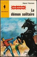 Bob Morane - Le Démon Solitaire - Henri Vernes - Marabout Junior N°  186 - Books, Magazines, Comics
