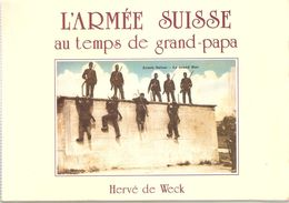 ARMEE SUISSE AU TEMPS DE GRAND PAPA CARTE POSTALE PHOTO 1900 - Boeken