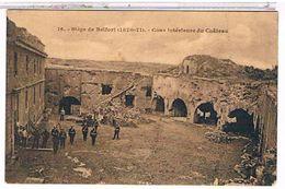 90 SIEGE  DE  BELFORT  (1870-71)   Cour  Interieure  Du  Chateau + Soldats   TBE       1U688 - Belfort – Siège De Belfort