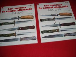 LIVRE Sur Les COUTEAUX De COMBAT ALLEMANDS 1914-1945. - Armes Blanches