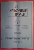 Bulletin De La Marcophilie Navale N° 26 De Avril 1993 - Tijdschriften