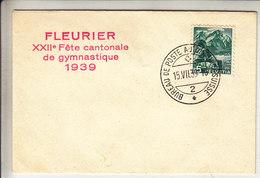 """LETTRE AVEC CACHET """" A.276 """" - FLEURIER XXIIe FETE CANTONALE DE GYMNASTIQUE 1939 - V/IMAGE - Storia Postale"""