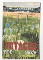 Rare - Wagon-lits Cook été 1948 - 36 Pages Illustrations Et Publicités + Itinéraires - Dépliants Touristiques