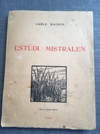 Charles Mauron ESTUDI MISTRALEN 1954 Edition Originale - Boeken, Tijdschriften, Stripverhalen