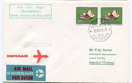 RC 6563 SUISSE SWITZERLAND 1960 1er VOL CARAVELLE SWISSAIR ZURICH - ISTANBUL TURQUIE FFC LETTRE COVER - First Flight Covers
