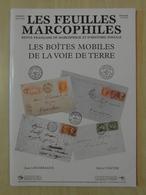 """LES FEUILLES MARCOPHILES : SUPPLÉMENT N° 314 """" LES BOITES MOBILES DE LA VOIE DE TERRE """" - Filatelie En Postgeschiedenis"""