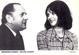 CP - Foto Filmstar Ciné  Vedette Télévision - Georges Konen & Holde Lhoest - Célébrités