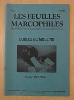 """LES FEUILLES MARCOPHILES : SUPPLÉMENT N° 253 """" LES BOULES DE MOULINS """" - Filatelie En Postgeschiedenis"""