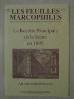 """LES FEUILLES MARCOPHILES : SUPPLÉMENT N° 279 """" LA RECETTE PRINCIPALE DE LA SEINE EN 1895 """" ARRIVEE ET DISTRIBUTION - Filatelie En Postgeschiedenis"""