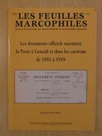 """LES FEUILLES MARCOPHILES : SUPPLÉMENT N° 296 """" LES DOCUMENTS OFFICIELS RACONTENT LA POSTE A LUXEUIL 1851 À 1918 """" - Filatelie En Postgeschiedenis"""