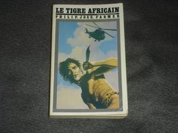 Roman  Titres S F   N°  34  Le Tigre Africain De Philip Jose Farmer - Livres, BD, Revues