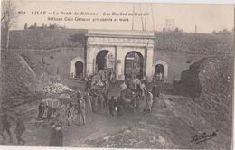 LILLE  La Porte De Béthune   Les Boches Au Travail - Lille
