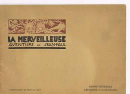 La Merveilleuse Aventure De Jean Paul - Livres, BD, Revues