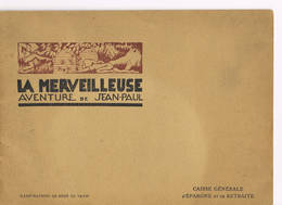 La Merveilleuse Aventure De Jean Paul - Autres