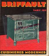 02- EFFRY-75- PARIS- 27-ROMILLY SUR ANDELLE- CATALOGUE FOURNEAUX BRIFFAULT- TOLERIE FONDERIE- TARIF 1931-FOURNEAUX-POELE - Documents Historiques
