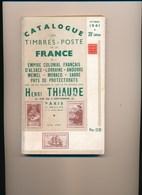 Catalogue De Cotation Henri Thiaude Des Timbres Poste France  Septembre 1941 ( état Moyen   ) - Frankrijk