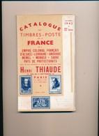 Catalogue De Cotation Henri Thiaude Des Timbres Poste France Septembre 1942 ( état Moyen   ) - Frankrijk