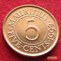 Mauritius 5 Cents 1999  Mauricia Maurice  UNCºº - Mauritius