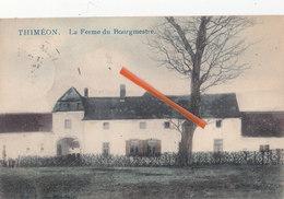 THIMEON - La Ferme Du Bourgmestre - Carte Colorée Et Circulée En 1913 - Pont-à-Celles