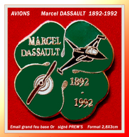 SUPER PIN'S AVIATION : Centenaire  MARCEL DASSAULT 1892/1992, émail Grand Feu Base Or, Signé PREM'S, EGF Or - Airplanes