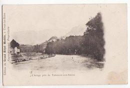 09  L'Ariège Près De TARASCON - Francia