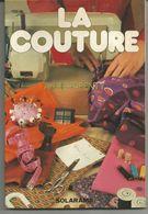 Annie PARENTY La Couture - Bricolage / Technique