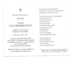Devotie - Devotion - Cyriel Van Crombruggen - Burnham 1918 - Mechelen 2000 - Van Lierop - Oudstrijder - Obituary Notices