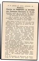 Charles De Pierpont De Riviere Née Le Grelle Germaine °1885 Anvers +1960 Namur Hospitalité De Lourdes Banneux Beauraing - Obituary Notices