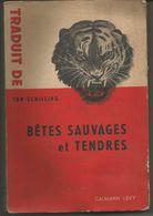 TON SCHILLING Bêtes Sauvages Et Tendres - Books, Magazines, Comics