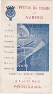 PORTUGAL PROGRAM - AVEIRO - FESTAS DA CIDADE 1952 - Programmi